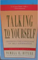 Talking to Yourself: Learning the Language of Self-Affirmation by Pamela Butler